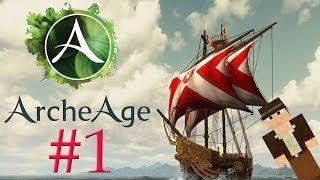 ArcheAge - (1 серия)