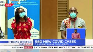 580 New COVID Cases confirmed, 5 patients have succumbed