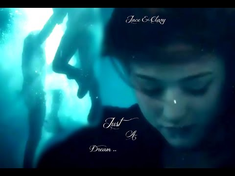Jace & Clary ~ Just A Dream