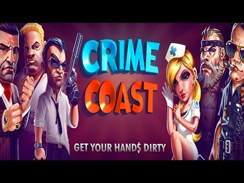 Crime Coast: Gangster's Paradise - iOS / Android / Windows Phone - HD Gameplay Trailer