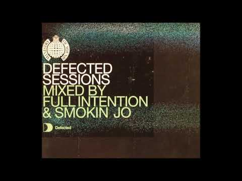 Full Intention - Defected Sessions (2002)