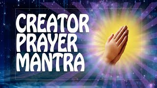 CREATOR PRAYER mantra for WISHES & DREAMS - Pray to the CREATOR 소원ॐ Brahma Powerful Mantras PM 2018
