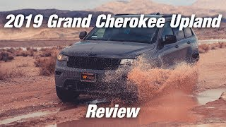 2019 Jeep Grand Cherokee Upland 4x4 Review