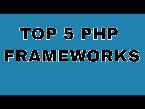 Top 5 PHP frameworks in 2017