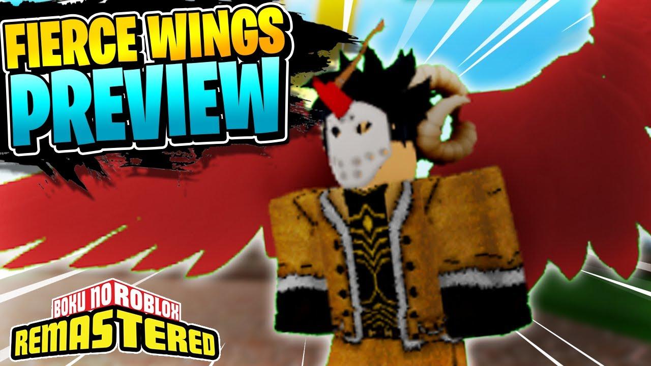 Boku No Roblox Fierce Wings Wiki Boku No Roblox Remastered Fierce Wings Preview More Bnr News
