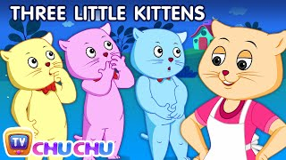 Three Little Kittens | Nursery Rhymes from ChuChu TV Kids Songs