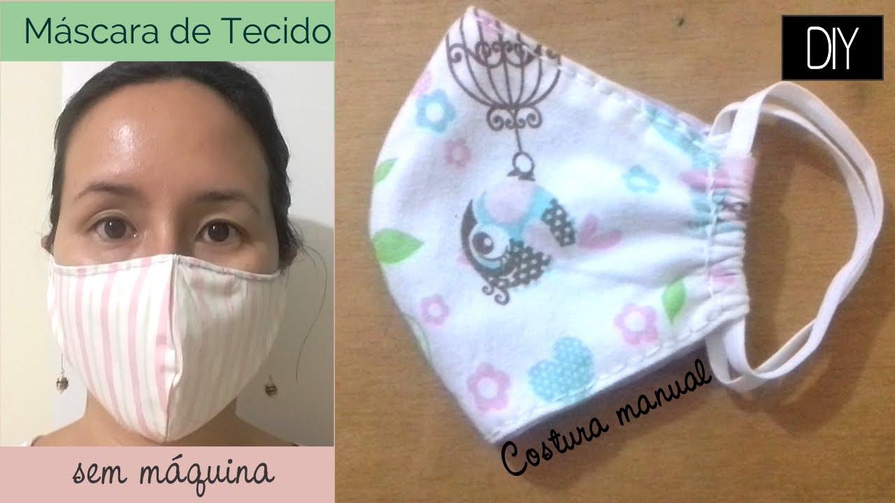 Como fazer Máscara de Tecido Sem Máquina  - Costura à mão DIY