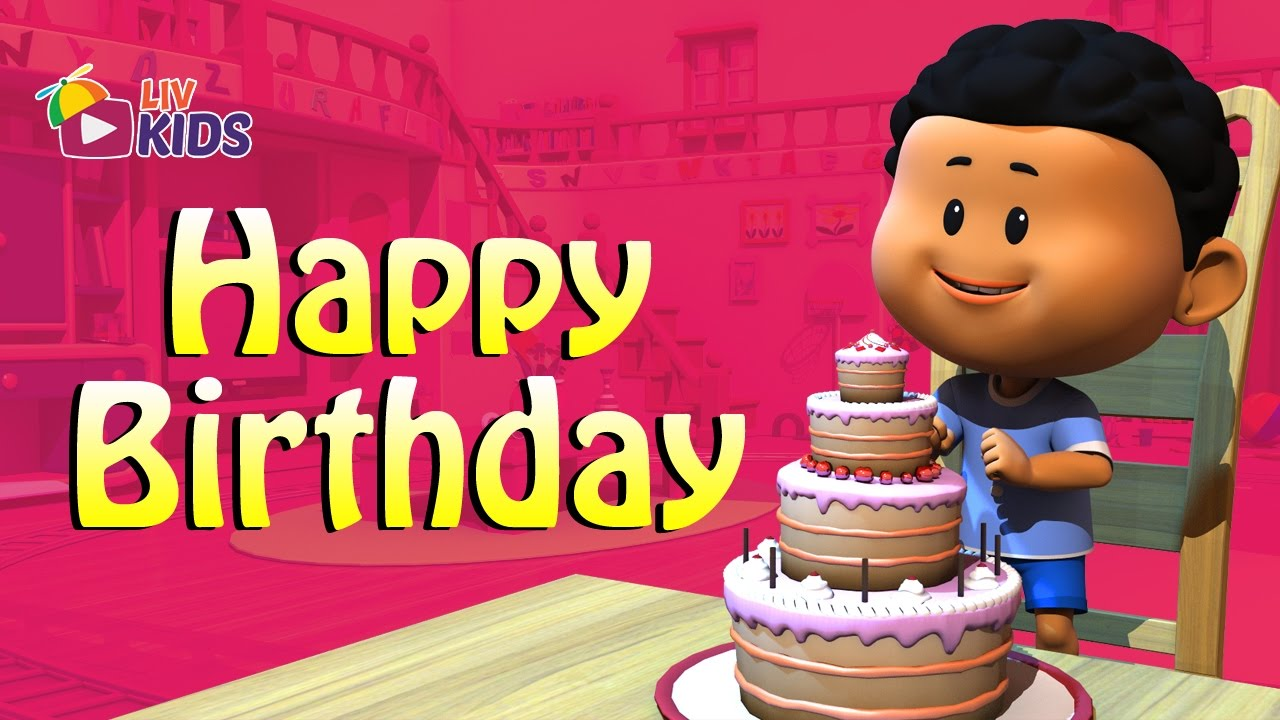 Happy Birthday To You Song With Lyrics Liv Kids Nursery Rhymes And Songs Hd Youtube