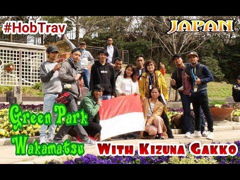 Hobby Travelling : Jalan-Jalan Ke Green Park Wakamatsu bareng KIZUNA Yukuhashi Gakko
