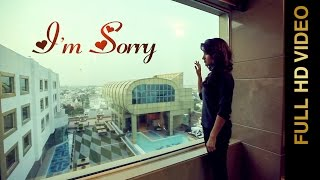 New Punjabi Songs 2016 || I M SORRY || HARPREET JASPALON feat. RUHANI SHARMA || Punjabi Songs 2016