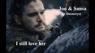 Download I still love her   Jon & Sansa (+Daenerys) Mp3 and Videos