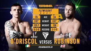 BAMMA 35: Blaine O'Driscoll vs Aaron Robinson