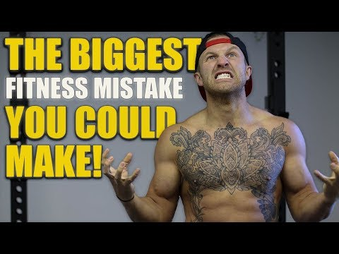 The BIGGEST Mistake You Could Ever Make With Your Training