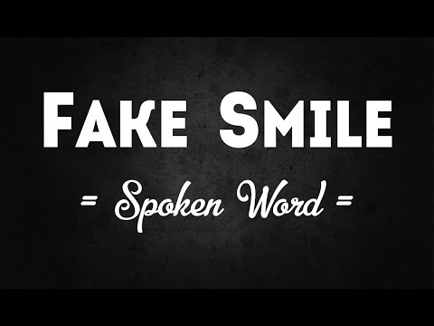 Fake Smile || Spoken Word