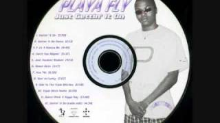 Playa Fly - Damn What A Nigga Say