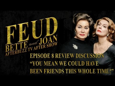 Feud: Bette & Joan Season 1 Episode 8 Review & AfterShow | AfterBuzz TV