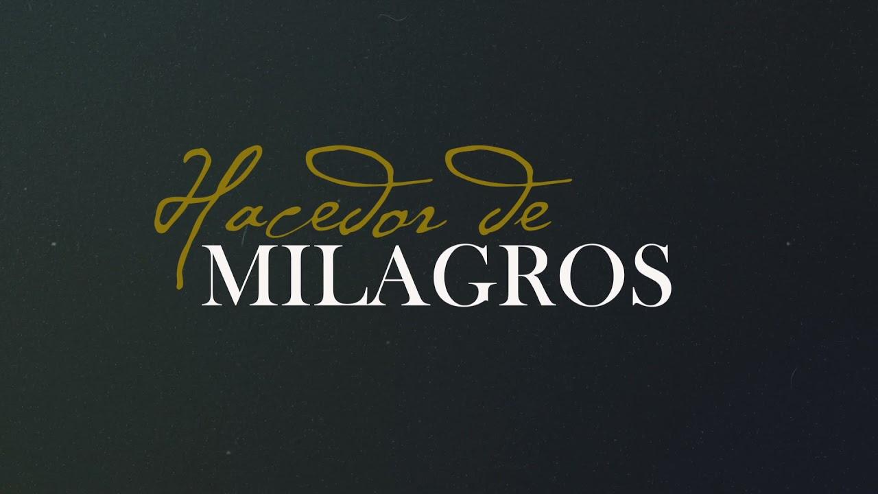 Isaias Fernandez - Hacedor de Milagros - (Video Letra) - Ft. Sax Dr. Ed Calles
