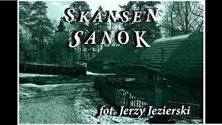 Skansen Sanok / Podkarpacie / - Jerzy Jezierski