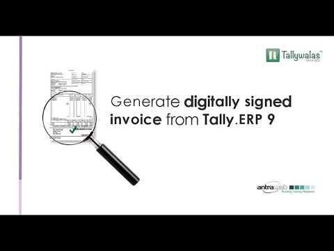 [Updated] Generate Digitally Signed Invoice using Tally.ERP 9