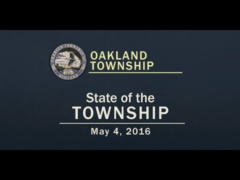 Oakland Township - State of the Township - May 4, 2016