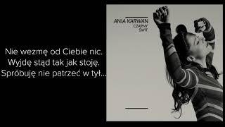 Anna Karwan- Czarny świt | TEKST |