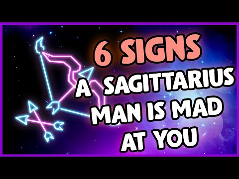 6 Signs to Know Your Sagittarius Man is Mad at You