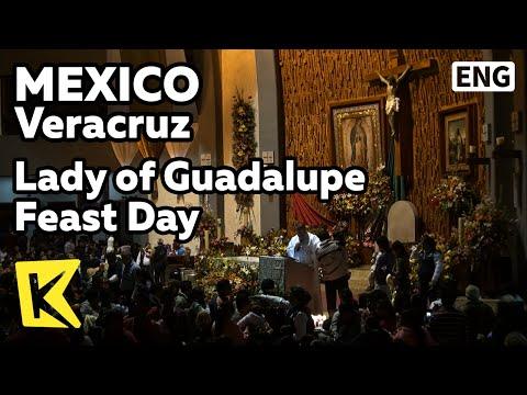 【k】mexico-travel-veracruz[멕시코-여행-베라크루즈]할라파,-과달루페-성모-발현-기념일/lady-of-guadalupe-feast-day/xalapa