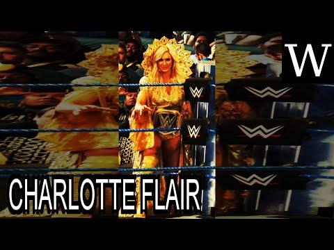 CHARLOTTE FLAIR - WikiVidi Documentary