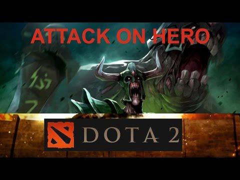 Dota 2 ATTACK ON HERO Обзор Тактика Прохождение