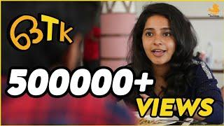 OTK Malayalam Shortfilm   No കഥ  No ട്വിസ്റ്റ്    ഒ. റ്റി. കെ മലയാളം ഹ്രസ്വചിത്രം   HD   2019
