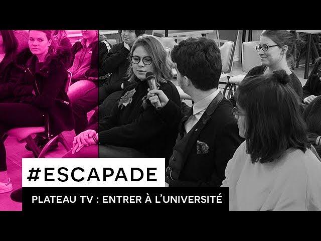 Plateau Escapade : Entrer à Université