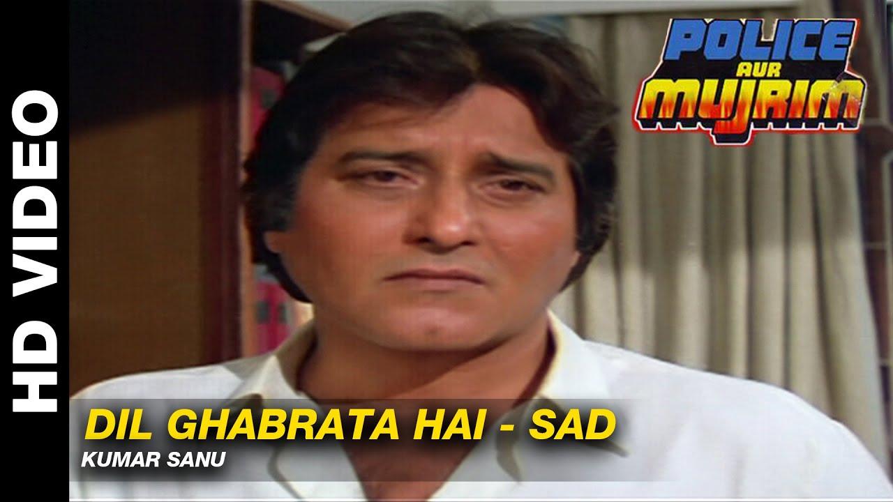 dil ghabrata hai aankh bhar aati hai mp3 songs