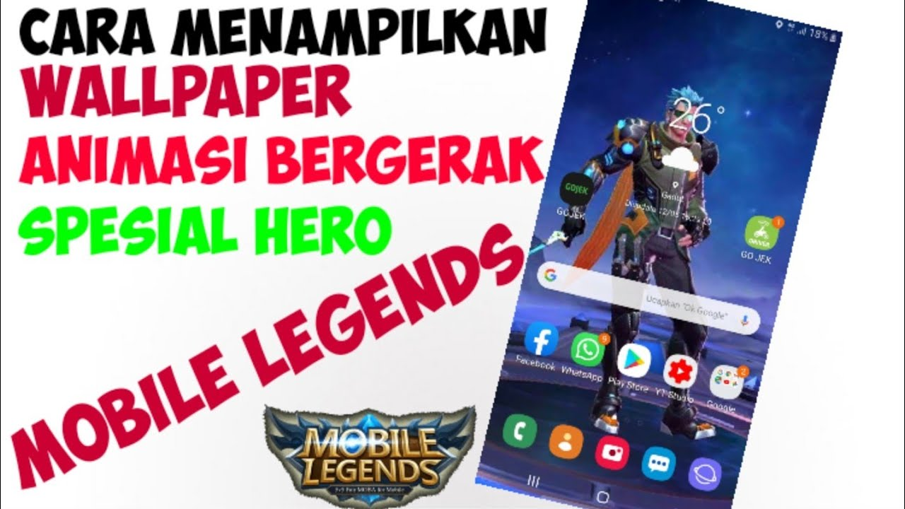 Cara Membuat Animasi Wallpaper Bergerak Hero Mobile Legends
