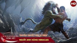 Người anh hùng Heracles | Thuyết minh