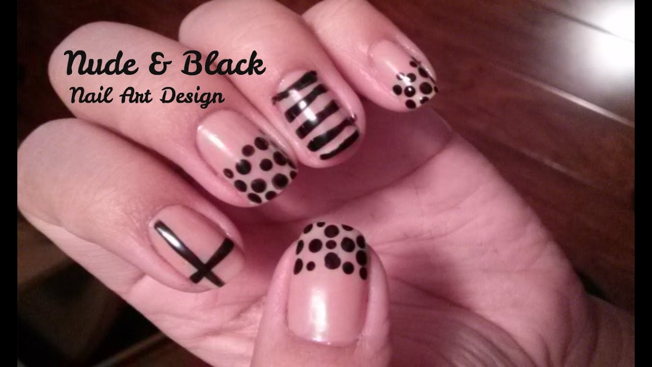 Nude And Black Nail Art Designs Youtube