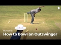 How to Bowl an Outswinger | Cricket