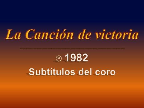 La Canción de victoria [Letra del coro] (Watchtower, 1982)