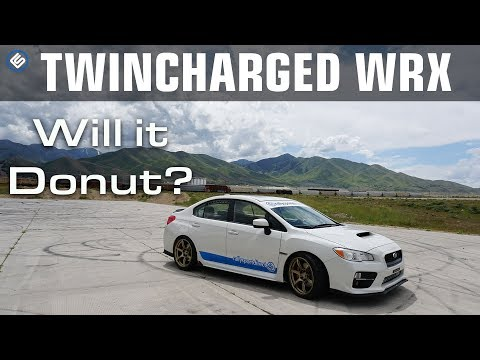 Twincharged WRX: EP 9 - Will it Donut?