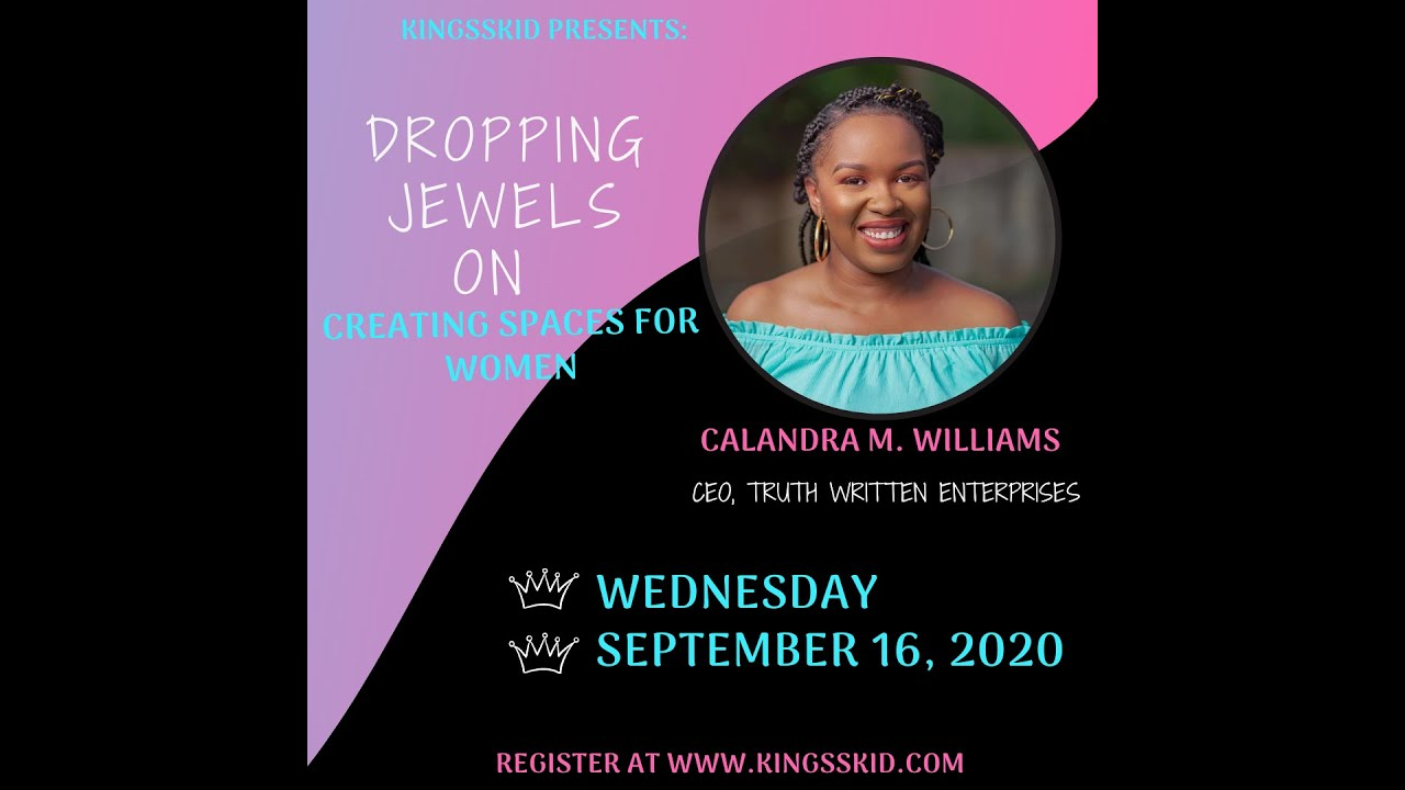 Creating Spaces For Women | Calandra M Williams x Kingsskid
