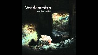 VENDEMMIAN-One in a million
