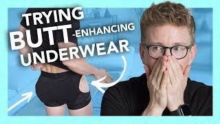 Trying Butt Enhancing Underwear