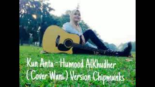 Kun Anta (Cover Wani) Version Chipmunks