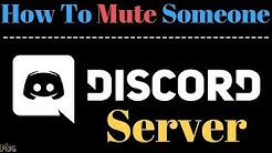 Discord Server - How To Mute People