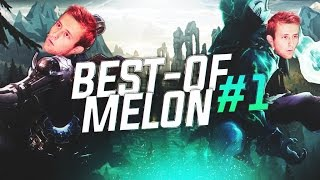 BEST OF MELON #1