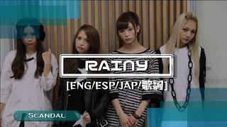 Scandal Rainy  Sub.English, Sub.Español and full japanese