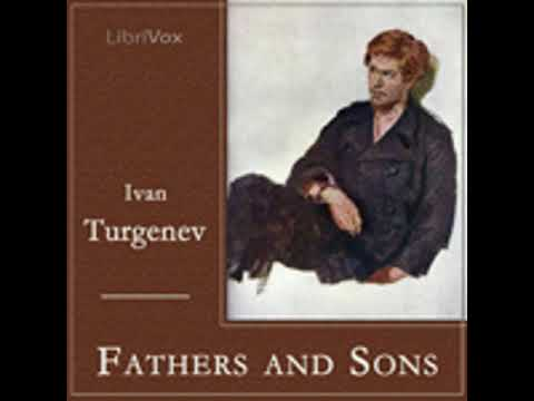 Fathers and  Sons by Ivan Turgenev | Unabridged Audiobook Full