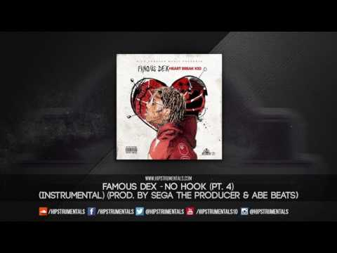 Famous Dex - No Hook (Pt. 4) [Instrumental] (Prod. By Sega The Producer & Abe Beats)