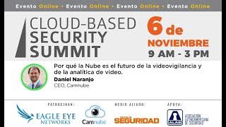 Por qué la Nube es el futuro de la videovigilancia y de la analítica de video.