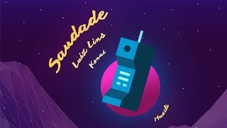 Luiz Lins - Saudade ft. Konai & Mazili