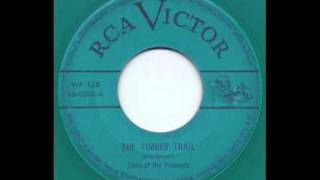 Sons of the Pioneers - The Timber Trail